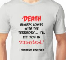 Richard Ramirez - Night Stalker, quote Unisex T-Shirt