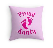 Proud Aunty with cute maternity baby feet Throw Pillow