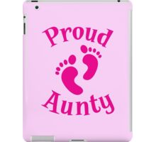 Proud Aunty with cute maternity baby feet iPad Case/Skin