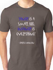 Charles Manson, quote Unisex T-Shirt