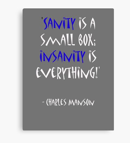 Charles Manson, quote Canvas Print