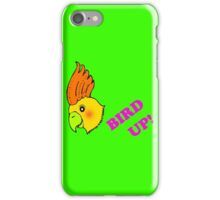 BIRD UP! iPhone Case/Skin