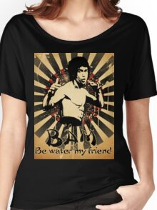 Bruce Lee - Be Water My Friend Women's Relaxed Fit T-Shirt