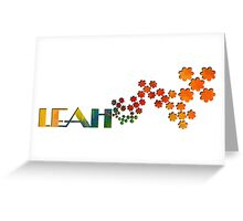 The Name Game - Leah Greeting Card