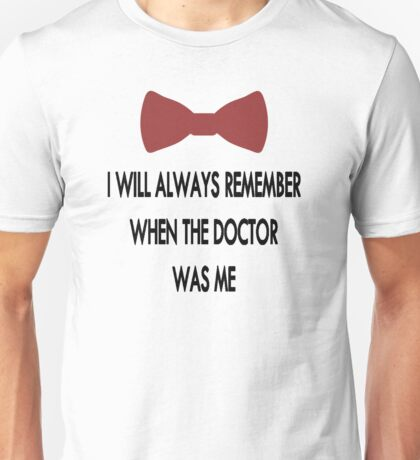 Doctor Who: I Will Always Remember Unisex T-Shirt