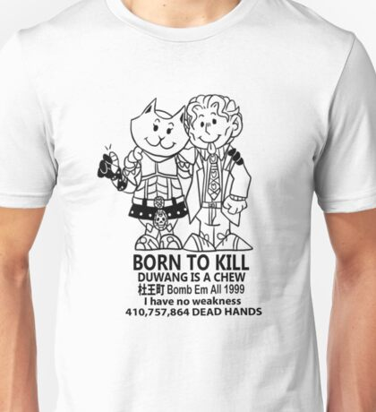 Born to Die Ver3 Unisex T-Shirt