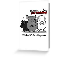 """Just Chinchilling!"" 2013 cover Greeting Card"