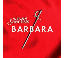 We Are Scientists - Barbara Photographic Print