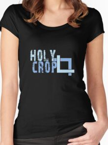 Holy Crop Photographer Artist Funny Design Women's Fitted Scoop T-Shirt