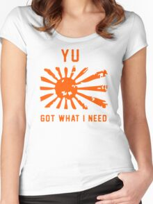 Yu Got What I Need Women's Fitted Scoop T-Shirt