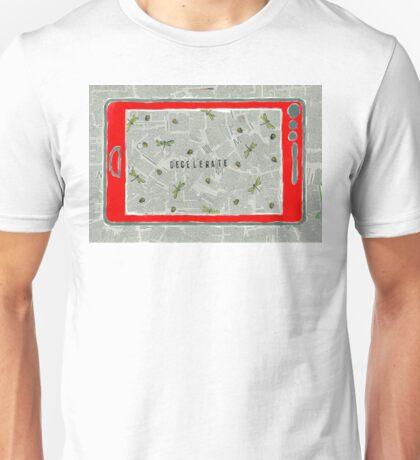Decelerate Unisex T-Shirt