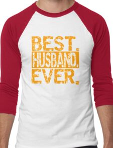 Best Husband Ever Men's Baseball ¾ T-Shirt