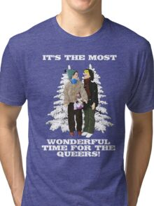 It's The Most Wonderful Time For the Queers! Tri-blend T-Shirt