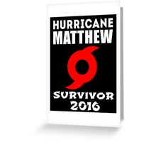 Hurricane Matthew Greeting Card