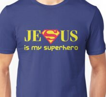 Jesus Is My Superhero Unisex T-Shirt