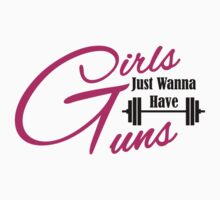 Girls just wanna have guns workout apparel by gyenayme