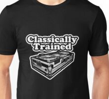 Hip Hop - Classically Trained Dj Unisex T-Shirt