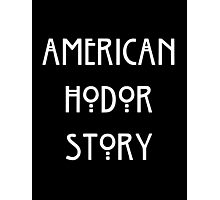American Hodor Story Photographic Print