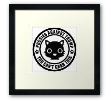 Pussies Against Trump solid Framed Print