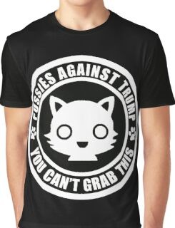 You Can NOT Grab this!!! Graphic T-Shirt