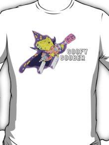 Goofy Goober T-Shirt