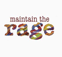 maintain the rage Kids Tee