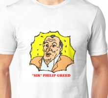 Sir Philip Greed Unisex T-Shirt