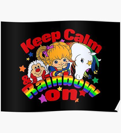 Keep Calm and Rainbow On (Dark) Poster
