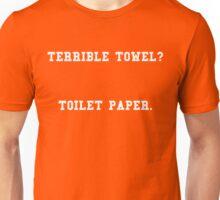 Terrible Towel? Toilet paper Unisex T-Shirt