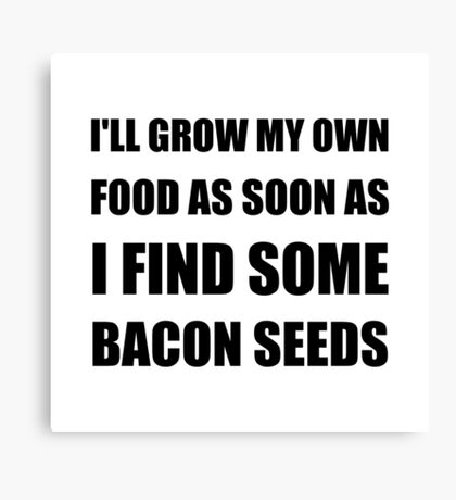 Bacon Seeds Canvas Print