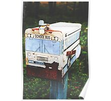 Old Rustic Schoolbus Mailbox  Poster