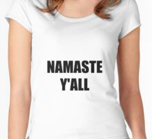 Namaste Yall Women's Fitted Scoop T-Shirt