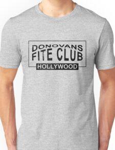 Donovans Fite Club Unisex T-Shirt
