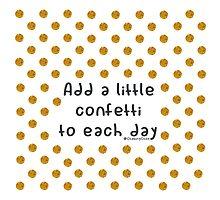 Confetti each day Photographic Print