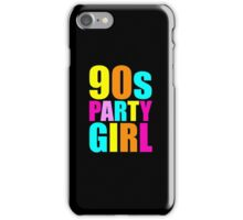90s Party Girl Retro Throwback 1990s iPhone Case/Skin