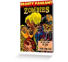 Beauty Pageant Zombies Greeting Card
