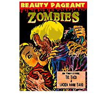 Beauty Pageant Zombies Photographic Print