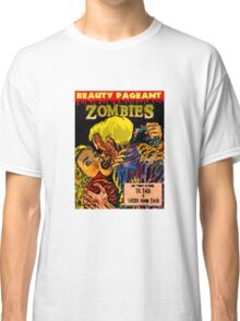 Beauty Pageant Zombies Classic T-Shirt