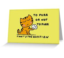 To purr Greeting Card