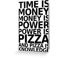Time is money - parks and recreation quote Greeting Card