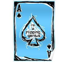 Flipping Genius - Ace of Spades Poster
