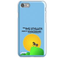 The Day Stallion Prior to Hanukkah iPhone Case/Skin