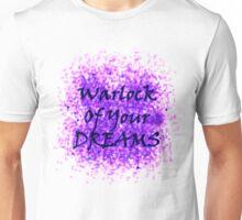 Warlock Of Your Dreams (Black) Unisex T-Shirt