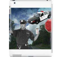 I'M JUST DOING MY JOB..I'M THE HIGHWAY PATROL.. FUNNY POLICE PICTURE AND OR CARD ..BUT U HAD BETTER STOP..OR ELSE LOL.. iPad Case/Skin