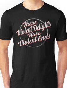 Violent Ends - Westworld Unisex T-Shirt