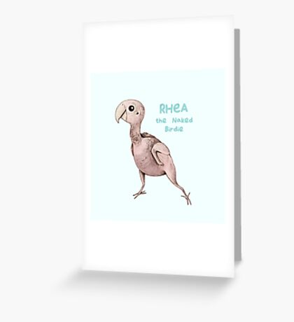 Rhea the Naked Birdie Greeting Card