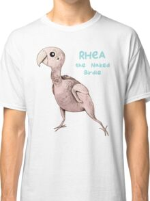 Rhea the Naked Birdie Classic T-Shirt