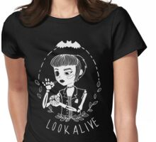 look alive Womens Fitted T-Shirt