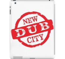 New Dub City Stamp iPad Case/Skin