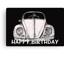 "VW Beetle - ""Happy Birthday"" Card Canvas Print"